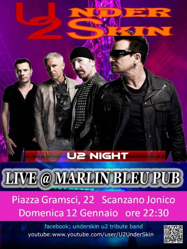 Underskin - U2 tribute - 12 Gennaio 2014