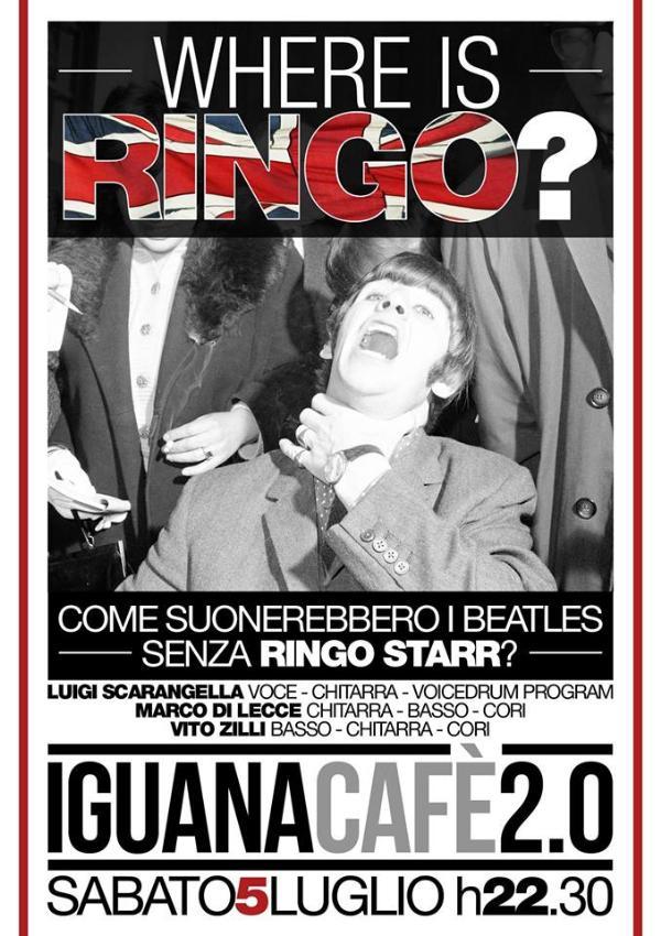 Where is Ringo? - 5 Luglio 2014