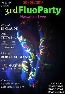 3RD Fluo Hawaiian Love Party - 20 agosto 2014 - Matera