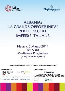 Albania: la grande opportunità per le piccole Imprese - 8 Marzo 2014 - Matera