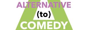 ALTERNATIVE (TO) COMEDY  - Matera