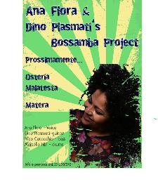 Ana Flora & Dino Plasmati Bossama Project  - 11 Agosto 2014 - Matera