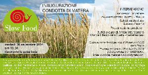 APERTURA CONDOTTA SLOW FOOD - 30 settembre 2014 - Matera
