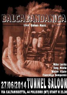 Balca Bandanica Live - 27 Giugno 2014 - Matera
