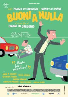 Buoni a nulla - Il Cineclub (foto di www.mymovies.it) - Matera