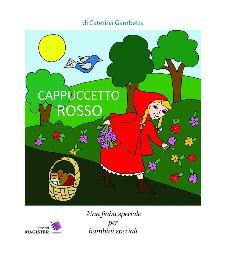 Cappuccetto Rosso  - Matera