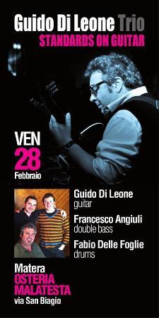 Concerti d'Osteria: Guido di Leone Trio - 28 Febbraio 2014 - Matera