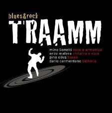 Concerti d'Osteria: TRAAMM - 14 Marzo 2014 - Matera