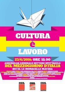 Cultura è Lavoro - 23 Giugno 2014 - Matera