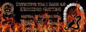 Detective tra i Sassi 4.0 - L'Eccidio Gattini - 23 Maggio 2014 - Matera