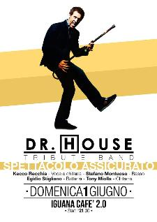Dr.House Tribute Band - 1 Giugno 2014 - Matera
