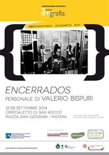 ENCERRADOS - dal 12 al 28 settembre 2014 - Matera