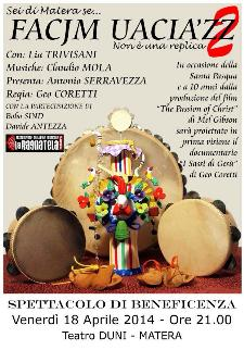 Facjm Uacia'zz - 18 Aprile 2014 - Matera