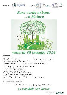 Fare verde urbano ... a Matera - 30 Maggio 2014 - Matera