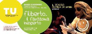 Filiberto... Il fantasma inesperto - 20 Novembre 2014 - Matera