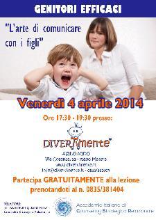 Genitori Efficaci - L'Arte di Comunicare con i Figli - 4 aprile 2014 - Matera