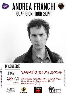 Guarigioni Tour di Andrea Franchi - 25 Gennaio 2014 - Matera
