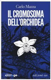 Il cromosoma dell'orchidea  - Matera