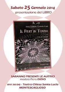 Il Filet in Tondo - 25 Gennaio 2014 - Matera