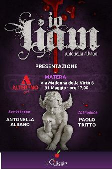 Io, Liam - Presentazione del romanzo di Antonella Albano - Matera