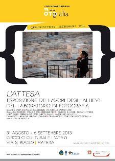 L'ATTESA - dal 31 agosto al 6 settembre 2014 - Matera