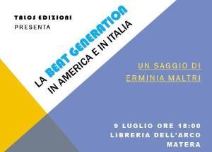 La Beat Generation in America e Italia - 9 luglio 2014 - Matera