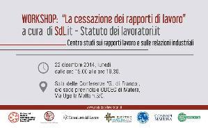 La cessazione dei rapporti di lavoro - 22 Dicembre 2014 - Matera