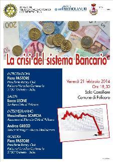 La crisi del sistema Bancario - 21 Febbraio 2014 - Matera