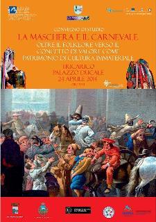 La maschera e il Carnevale: oltre il folklore, verso il concetto di valore come patrimonio di cultura immateriale  - Matera