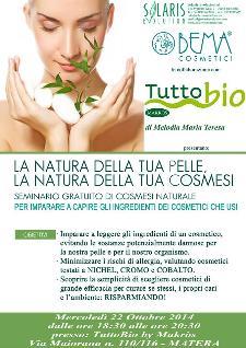 La natura della tua pelle, la natura della tua cosmesi - 22 Ottobre 2014 - Matera
