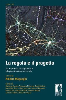La regola e il progetto di Alberto Magnaghi - Matera