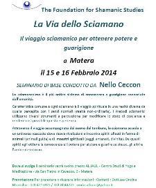 La Via dello Sciamano - 15 Febbraio 2014 - Matera