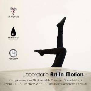 "Laboratorio di ""Art in Motion""  - Matera"