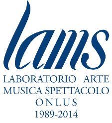 Lams- Laboratorio Arte Musica e Spettacolo  - Matera