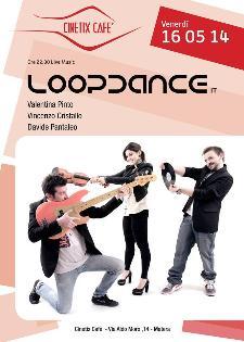 Loopdance live -16 Maggio 2014 - Matera