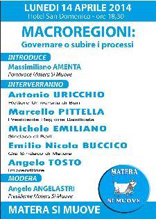 Macroregioni: Governare o subire i processi - 14 Aprile 2014  - Matera