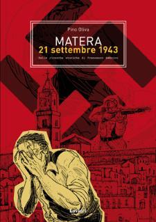 Matera 21 Settembre 1943 di Pino Oliva - Matera