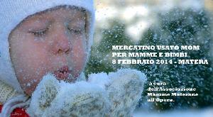 Mercatino MOM - 8 Febbraio 2014 - Matera