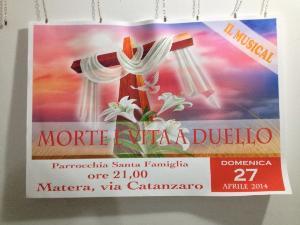 MORTE E VITA A DUELLO - 27 aprile 2014 - Matera
