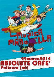 MusicaManovella live - 29 Marzo 2014 - Matera