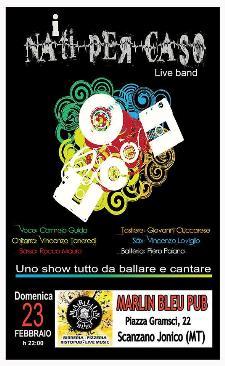 Nati per caso live - 23 Febbraio 2014 - Matera