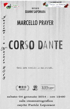 """Proiezione del cortometraggio """"Corso Dante""""  - 4 Gennaio 2014 - Matera"""
