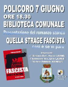 QUELLA STRAGE FASCISTA. COSÌ È SE VI PARE - 7 giugno 2014 - Matera
