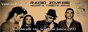 Radio Zombie Negrita Tribute Band Live - 18 Aprile 2014 - Matera