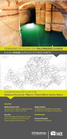 Seminario di studio sul Palombaro Lungo e sugli Ipogei di Piazza Vittorio Veneto  - Matera