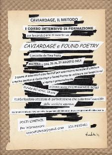 Seminario Intensivo di Caviardage e Found Poetry - dal 25 al 27 agosto 2014 - Matera