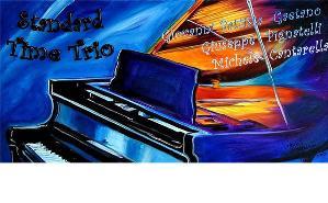 Standard Time Trio - 3 Agosto 2014 - Matera