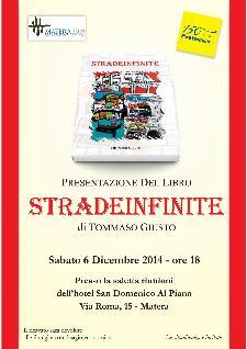 Stradeinfinite di Tommaso Giusto - 6 Dicembre 2014 - Matera