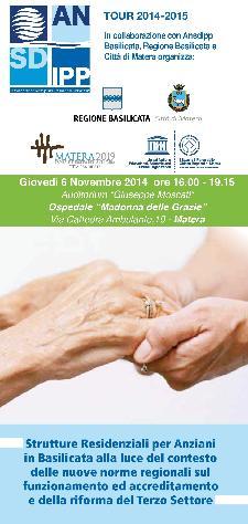 Strutture Residenziali per Anziani in Basilicata alla luce del contesto delle nuove norme regionali sul funzionamento ed accreditamento e della riforma del Terzo Settore  - Matera