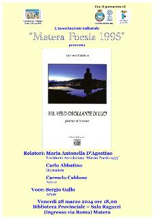 Sul velo oscillante di luci - 28 Marzo 2014 - Matera